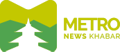 Metro  News खबर